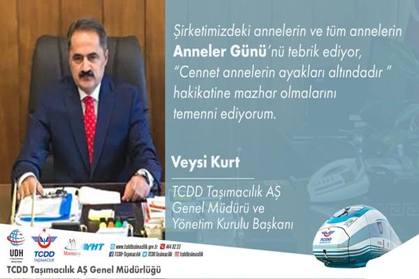 TCDD TAŞIMACILIK AŞ GENEL MÜDÜRÜ VEYSİ KURT'UN